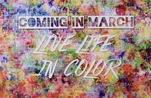 Peaches & Petals March Theme - Live Life in Color